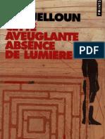 Tahar Ben Jelloun - Cette Aveuglante Absence de Lumiere - 2001