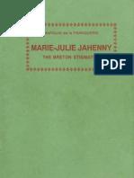 Marie-Julie Jahenny. the Breton Stigmatist - Marquis de La Franquerie (1975)[66 Pages]