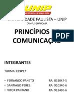 PRINCÍPIOS DE COMUNICAÇÃO - (FERNANDO, SANTIAGO E VITOR)