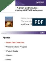 A Smart-Grid Simulator Retargeting VCSVMM Technology