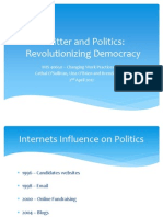 Twitter & Politics Revolutionizing Democracy