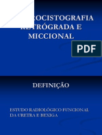 Uretrocistografia Retrograda e Miccional