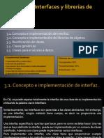 Unidad III-Interfaces y librerías de objetos
