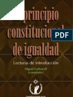 El Principio Constitucional de Igualdad - Miguel Carbonell [1]