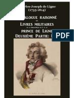 Catalogue Raisonné des Livres Militaires de la Bibliothèque du Prince de Ligne D-L