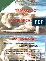 Matriarcado y Patriarcado
