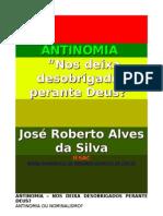 6.ANTINOMIA - NOS DEIXA DESOBRIGADOS PERANTE DEUS -      José Roberto