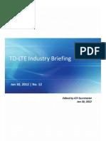 TD-LTE Industry Briefing - Jan 2012