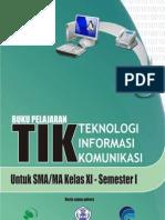 Kelas XI_SMA_Teknologi Informasi Komunikasi Semester 1_Onno W Purbo