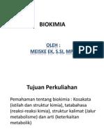 Pengantar-Biokimia (Meiske EK, S.si, MPH).Ppt Dita