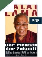 Lama, Dalai - Der Mensch Der Zukunft