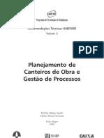 Planejamento de canteiro de obras e gestão de processos