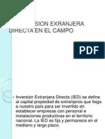 La Inversion Exranjera Directa en El Campo