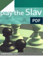 Play the Slav - Vigus(2008)