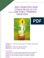 Milagrosa Maratona Dos 1000 Mantras de Kuan Yin Para Pedidos Urgentes