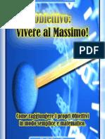 Obiettivo Vivere Al Massimo .....