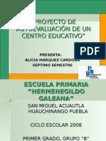 Presentacion Proyecto de AutoevaluaciÓn de Un Centro Educativo
