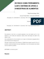 AVALIAÇÃO DE RISCO COMO FERRAMENTA PARA AUXILIAR O SISTEMA DE APOIO A DECISÃO EM INDUSTRIA DE ALIMENTOS