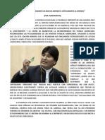 """EVO MORALES PRESIDENTE DE BOLIVIA ENFRENTA CRÍTICAMENTE AL IMPERIO"""