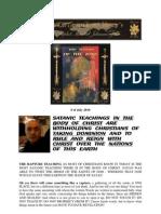 Satanic Teaching & taking Dominion - 6 of July 2010