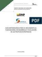 GUIA METODOLÓGICA PARA EL SEGUIMIENTO AL PLAN NACIONAL DE DESARROLLO Y EVALUACION DE POLÍTICAS ESTRATÉGICAS