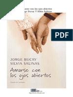 Bucay, Jorge - Amarse Con Los Ojos Abiertos