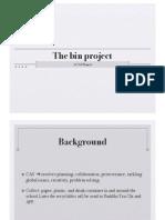 Bin Project