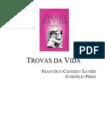 409 - Trovas da Vida (Chico Xavier - Cornélio Pires) - CEU 1999