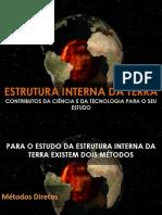 Estudo da estrutura interna da Terra - 7ºano C.Nat.