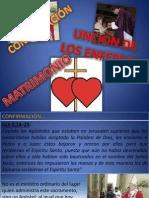 Confirm, Unc Enfermos, Matrimonio
