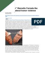 Professor Marcello Ferrada de Noli lying about honor violence to help wikileaks