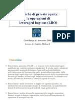 Le operazioni di leveraged buy out (di Daniele Pilchard)
