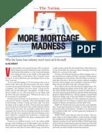 More Mortgage Madness