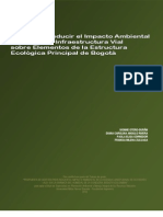Guía para Reducir el Impacto Ambiental de Obras de Infraestructura Vial sobre Elementos de la Estructura Ecológica Principal de Bogotá.