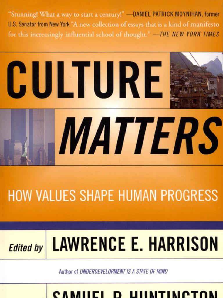 culture matters how values shape human progress