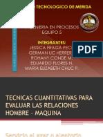Tecnicas Cuantitativas Para Evaluar La Relacion Hombre-maquina Equipo 5