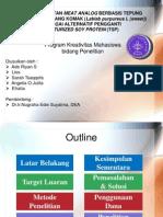 Persentasi PKM P 10 IPB Ade Riyan S Pembuatan Meat Analog