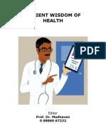 PROF. MADHAVAN - ANCIENT WISDOM OF HEALTH