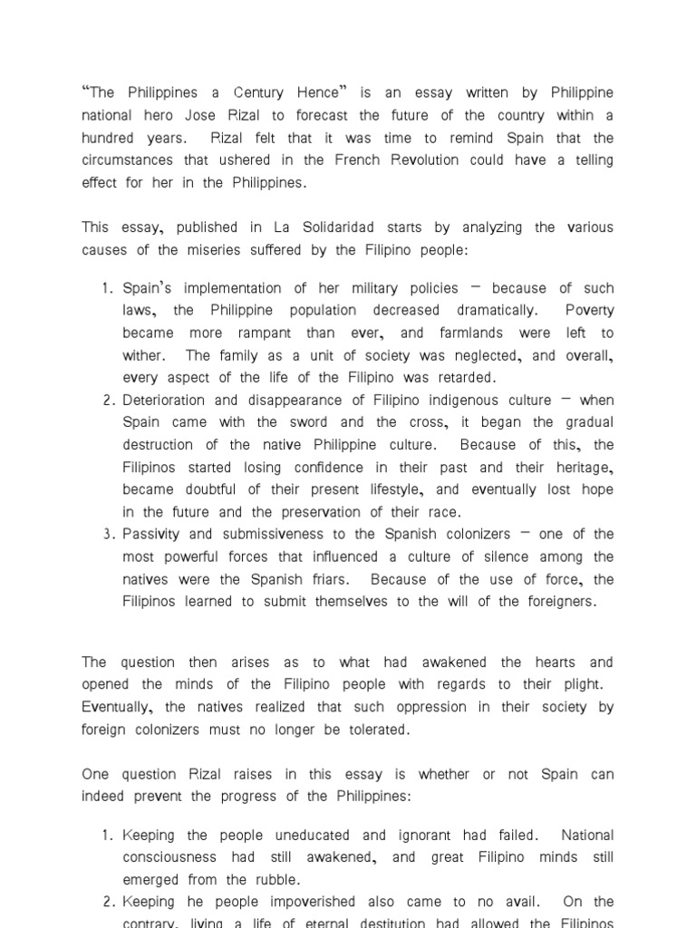 summary of philippines a century hence Give me a short summary about the philippines a century hence of jose rizal give the summary of jose rizal's essay the philippines a century hence.