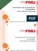 20120416_Seminario_Ecommerce_FMU