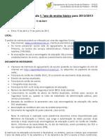 Informacao Matriculas 1 Ano 2012 2013