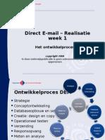 Realisatie Week 1 - Aftrap Direct Mail Realisatie