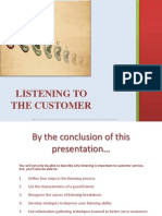 Listening to the Customer