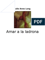 Long Julie Anne - Amar a La Ladrona