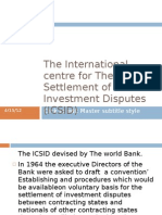 The International Centre for the Settlement of Investment