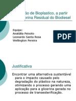 Produção de Bioplastico, a partir da Glicerina