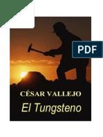 Cesar Vallejo El Tungsteno