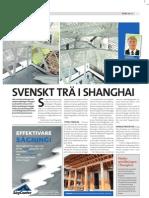 """""""Svenskt trä i Shanghai"""", för NTT Såg & trä"""
