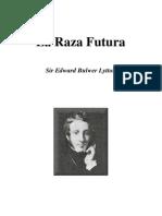 Bulwer Lytton Edward - La Raza Futura
