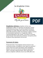 The Kingfisher Crisis